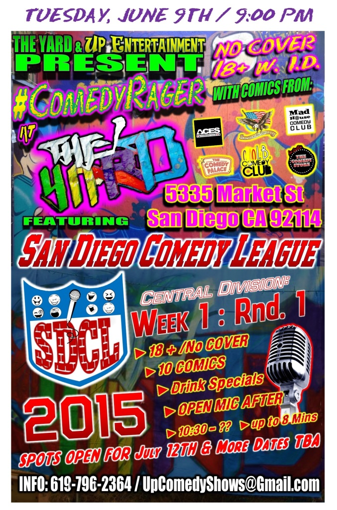 SDCL The Yard Comedy Rager June 9th