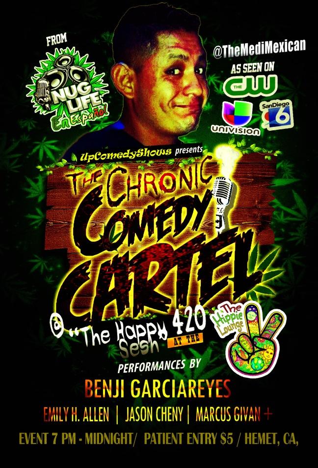 04.20.16 Chronic Comedy Cartel Benji 1.0