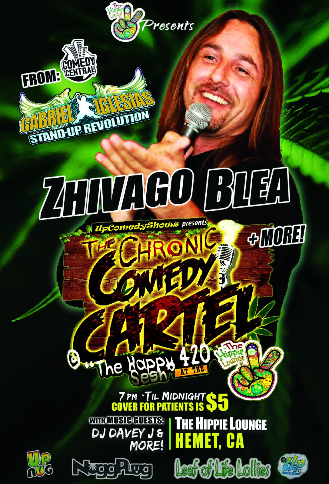 04.20.16 Chronic Comedy Cartel Zhivago 1.0