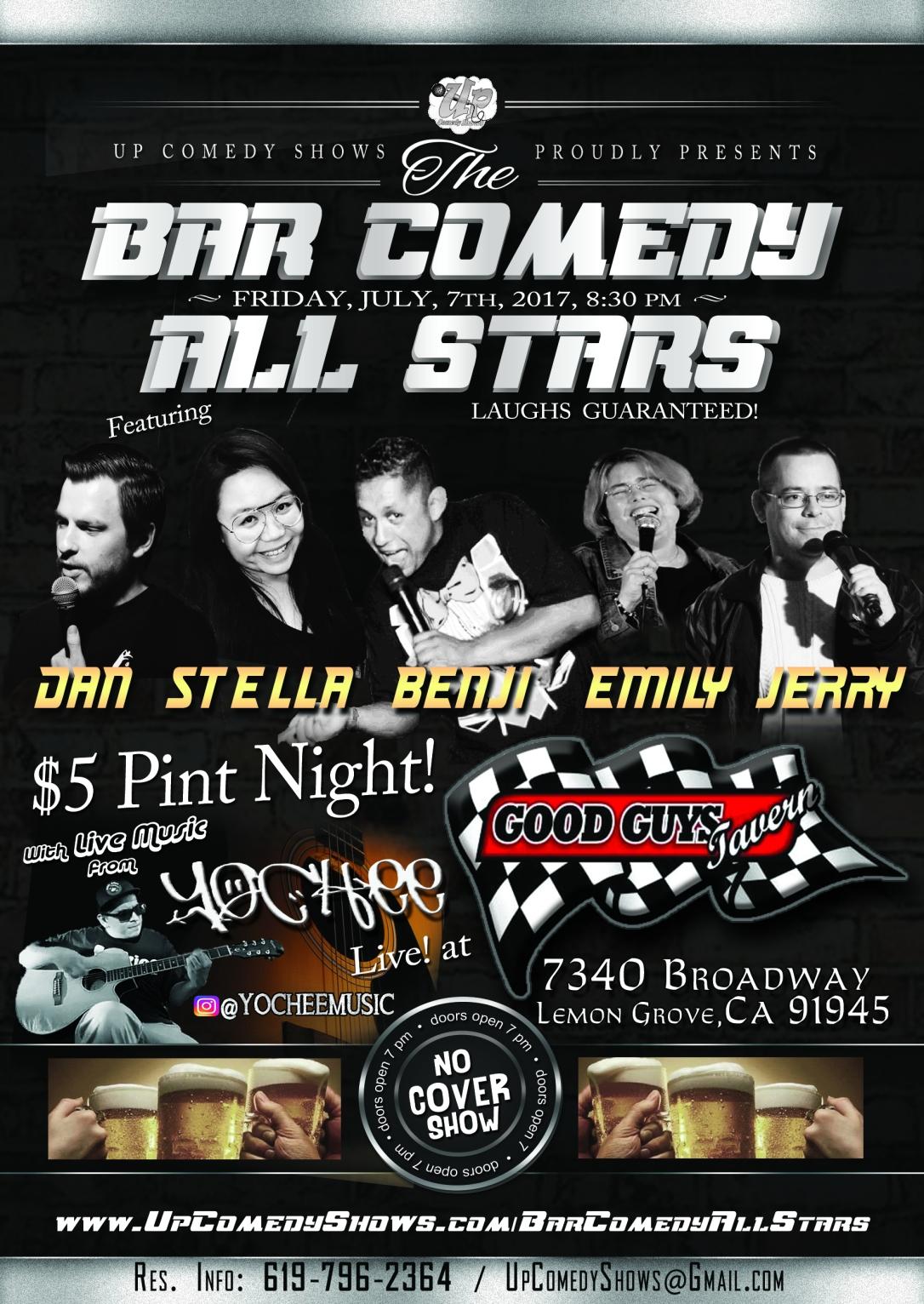 07.07.17 Bar Comedy All Stars - Good Guys Tavern - Full Line Up